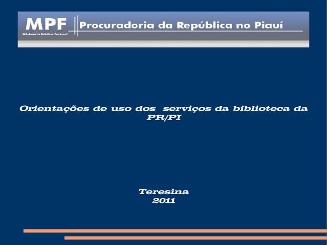 Orientações de uso dos  serviços da biblioteca da PR/PI