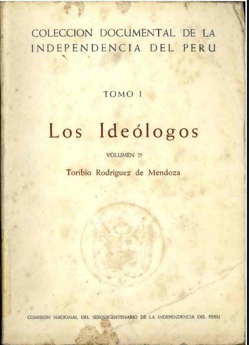 Los Ideólogos - Toribio Rodrigues de Mendoza - Volumen 2