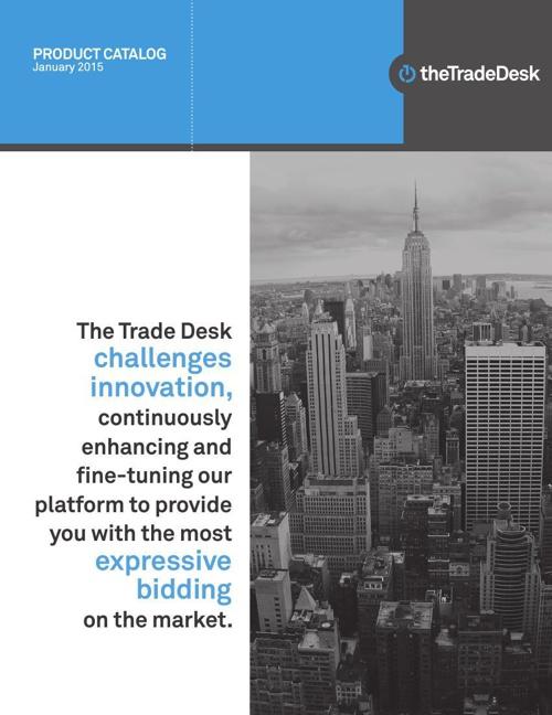 The Trade Desk Product Catalog, January 2015