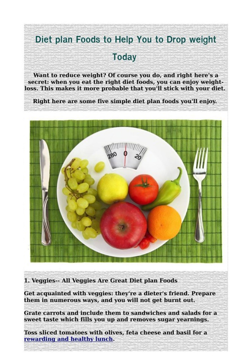 Diet plan Foods to Help You to Drop weight Today