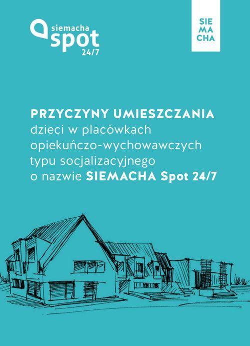 Przyczyny umieszczania dzieci w placówkach SIEMACHA SPOT 24/