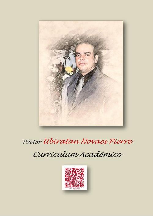 Curriculum Acadêmico - Pastor Ubiratan N. Pierre