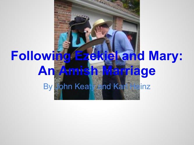 Ezekiel and Mary: An Amish Marriage