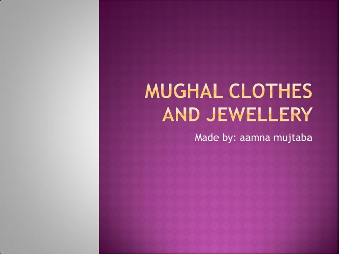 Mughal clothes and jewellery by Aamna Mujtaba