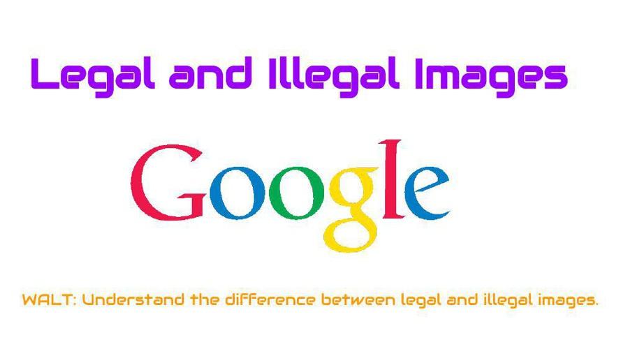 Legal and Illegal Images