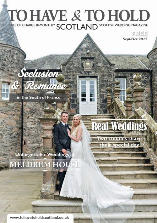 To Have and To Hold Scotland - September?October 2017 issue