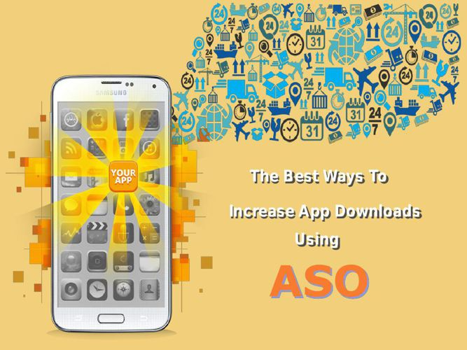 The Best Ways to Increase App Downloads Using ASO
