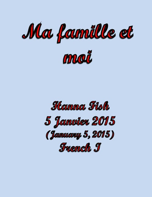 Ma Famille et Moi Project- Hanna Fish