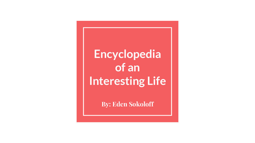 Encyclopedia of an Interesting Life Final