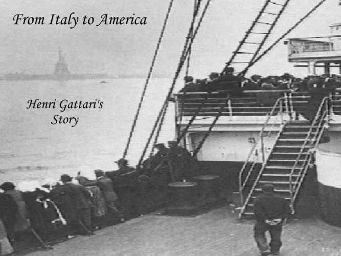 From Italy To America, Henri Gattari's Story