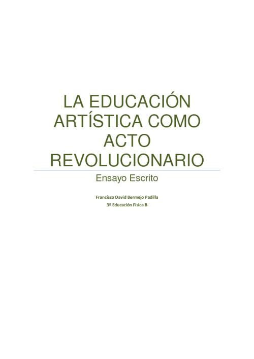 LA EDUCACIÓN ARTÍSTICA COMO UN ACTO REVOLUCIONARIO