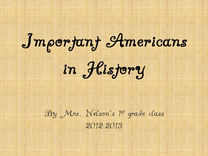 Important Americans in History
