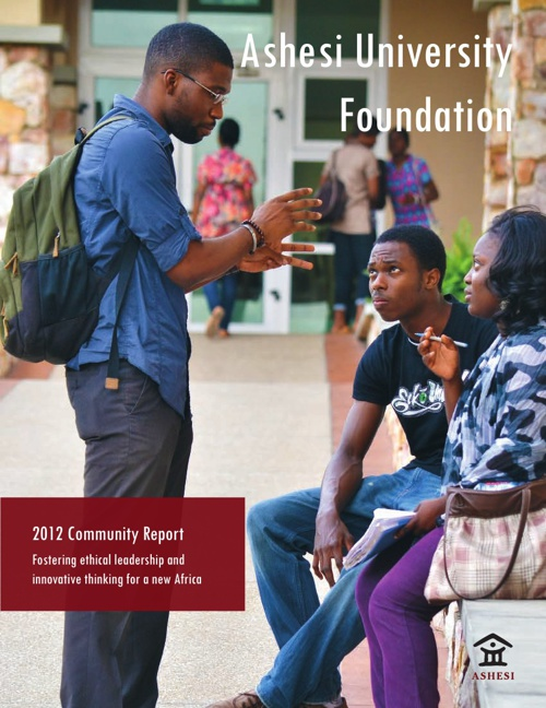 Ashesi University Foundation 2012 Community Report