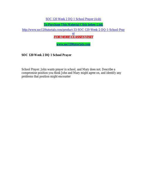 SOC 120 Week 2 DQ 1 School Prayer (Ash)