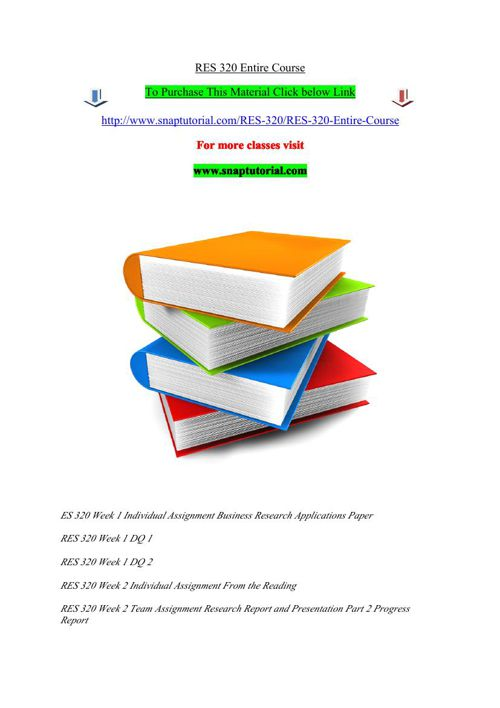 RES 320 Entire Course