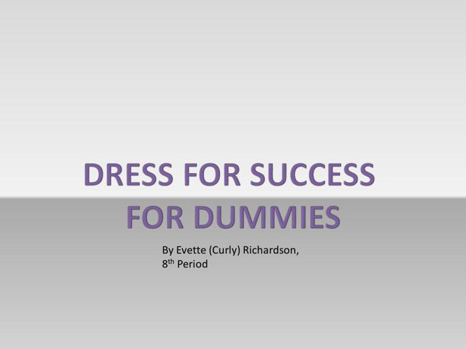 Dress for Success for Dummies