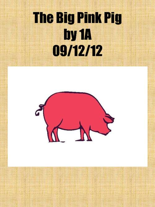 1A Big Pink Pig
