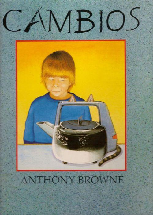 Cambios de Anthony Browne