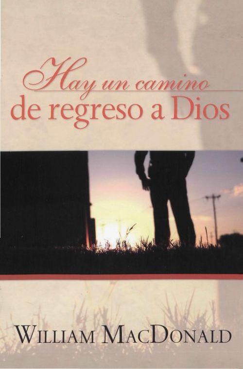 Hay Un Camino De Regreso a Dios