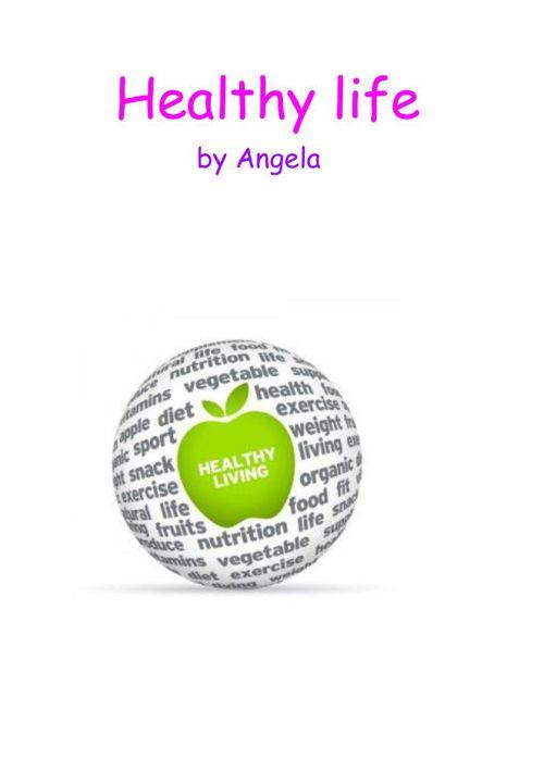 Healthy life - Angela