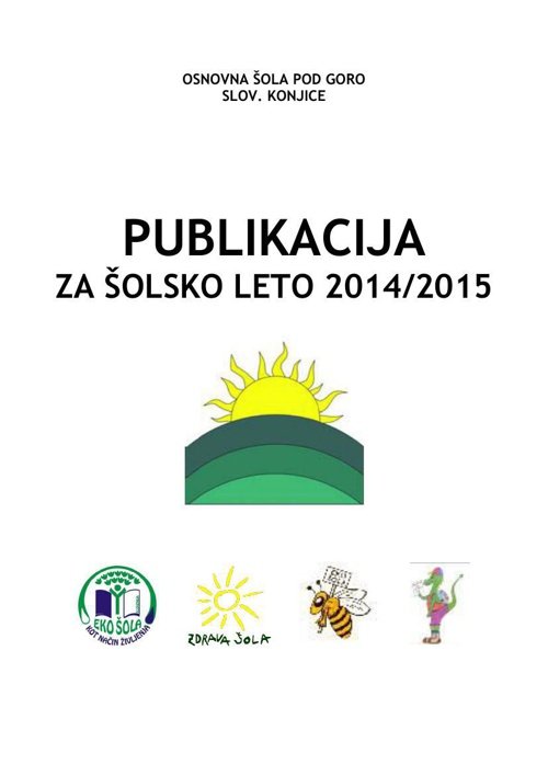Publikacija OŠ Pod goro 2014/2015
