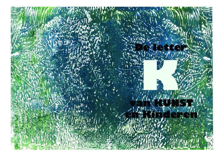 De letter K van Kunst en Kinderen.