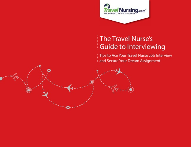 The Travel Nurse's Guide to Interviewing