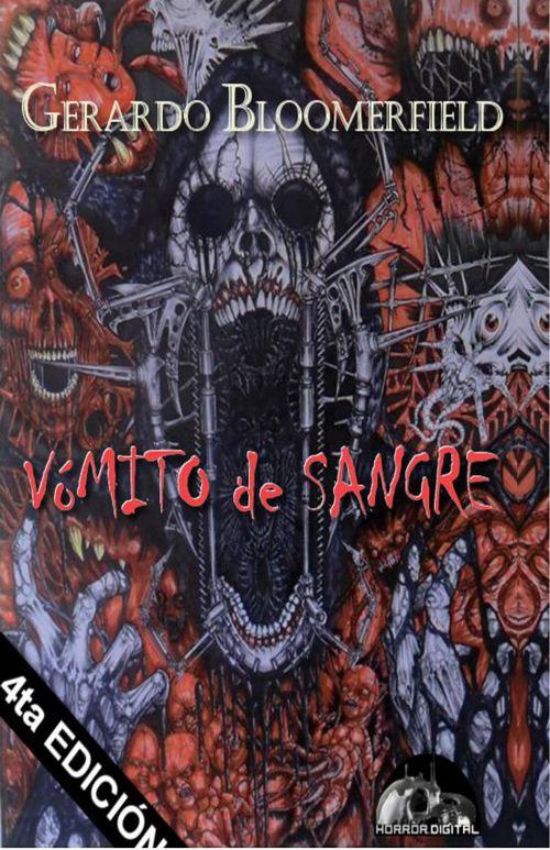 Vómito de Sangre de Gerardo Bloomerfield.