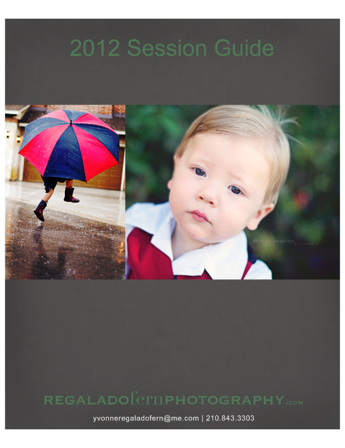 Regalado Fern Photography 2012 Session Guide