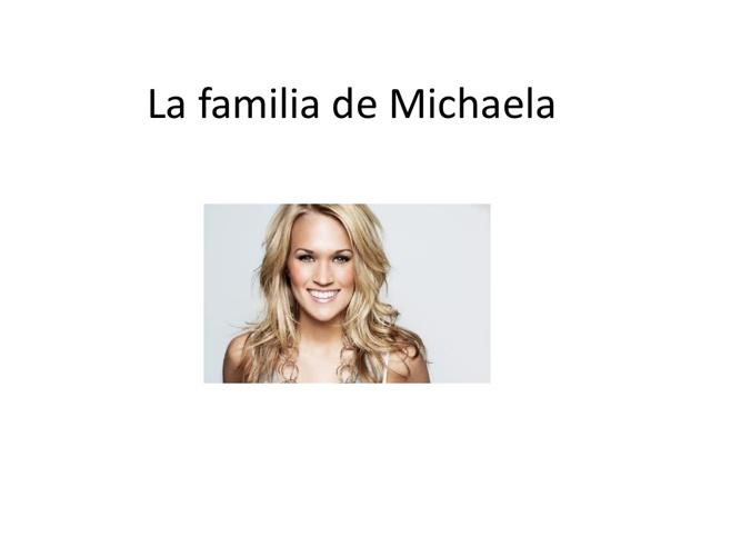 la familia de Michaela