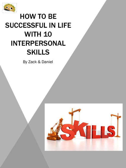 10 interpersonal skills that you need