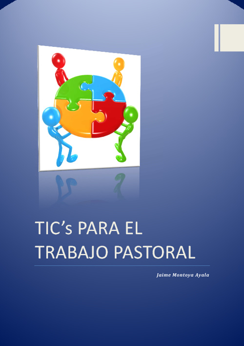 Herramientas TIC's para el trabajo Pastoral