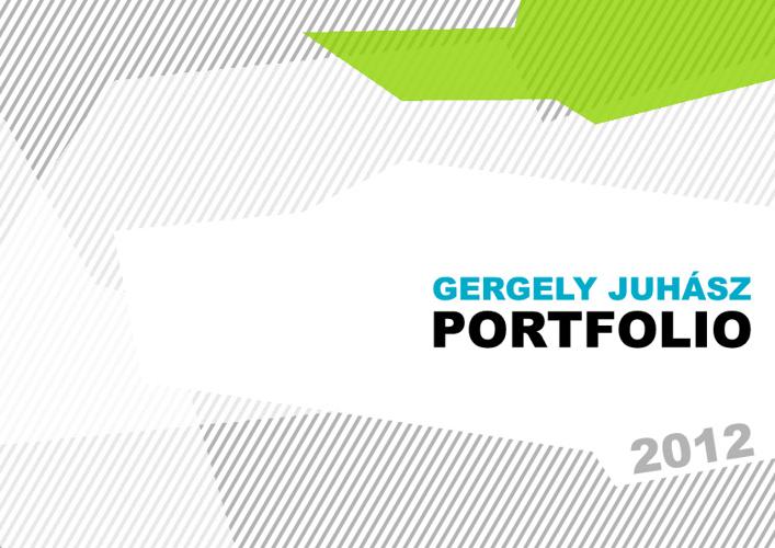 Portfolio Gergely JUHASZ 2012