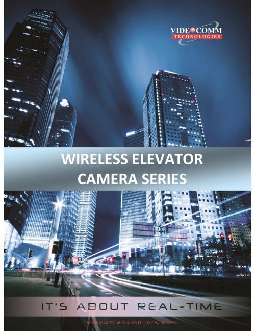 Wireless Elevator Camera Series