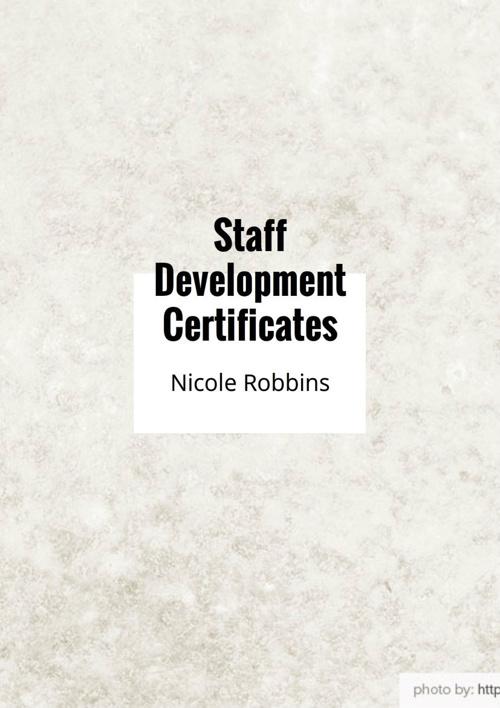 Copy of Staff Development Certificates 2014-2015