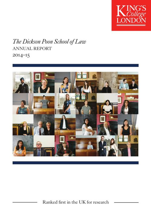 The Dickson Poon School of Law Annual Report 2014-15