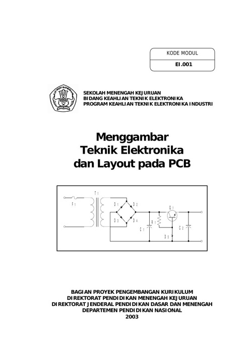 menggambar_teknik_elektronika_dan_layout_pada_pcb