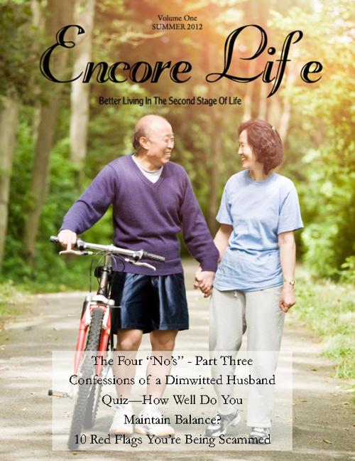 Encore Life Magazine, Volume One, Summer