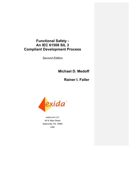 Functional Safety - An IEC 61508 SIL 3 Compliant Development Pro