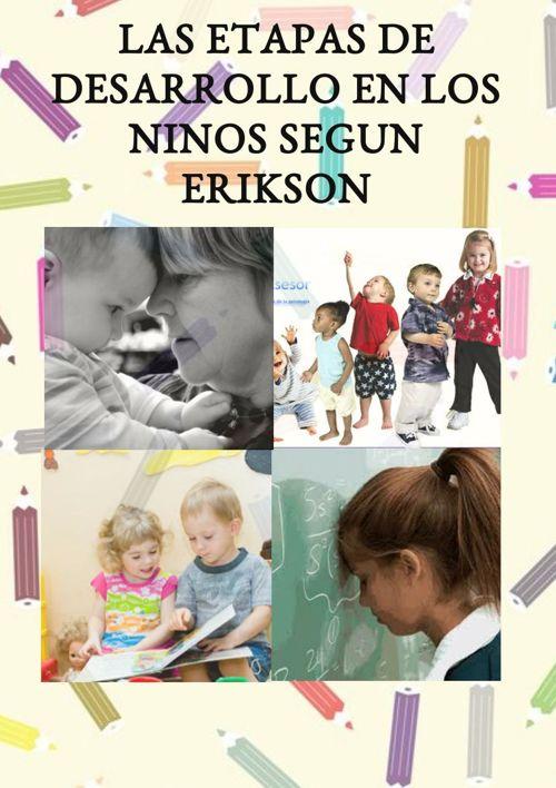ETAPAS DEL DESARROLLO EN LOS NIÑOS SEGUN ERIKSON