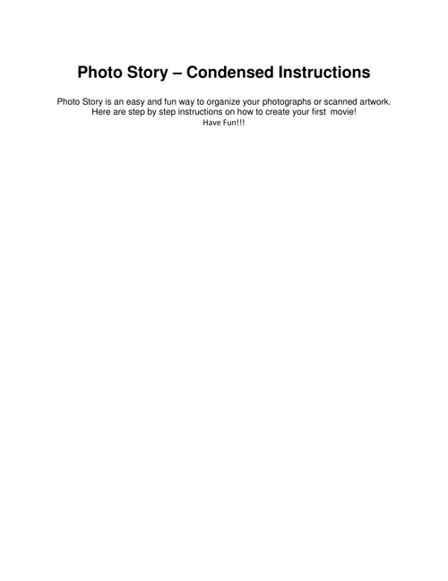 PHOTO STORY  - CONDENSED INSTRUCTIONS