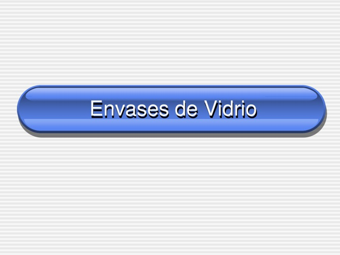 Vidrio