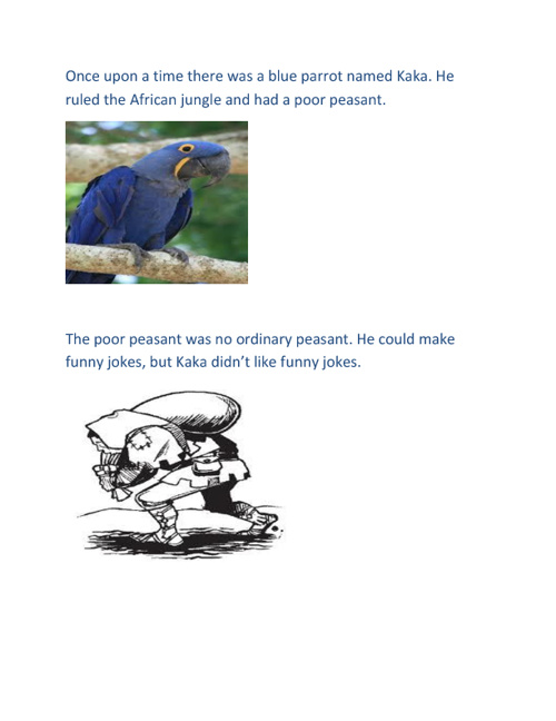 The Evil Parrot and The Poor Peasant
