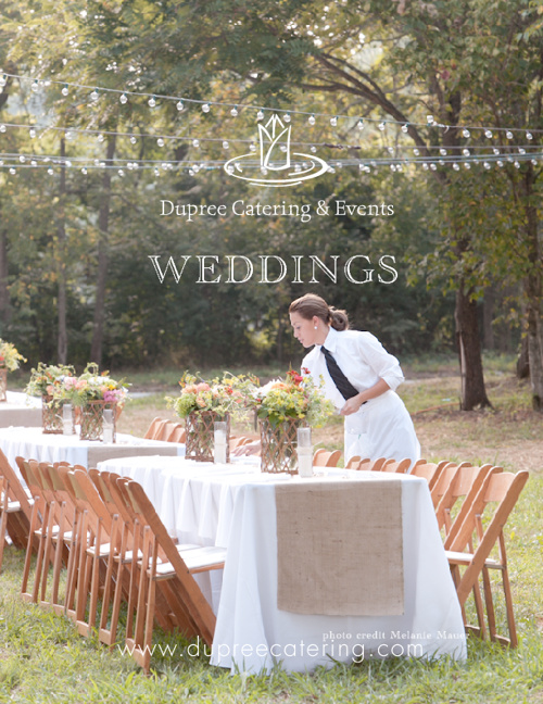 { Weddings } by Dupree Catering and Events