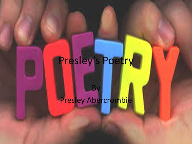 Presley abercrombies poems
