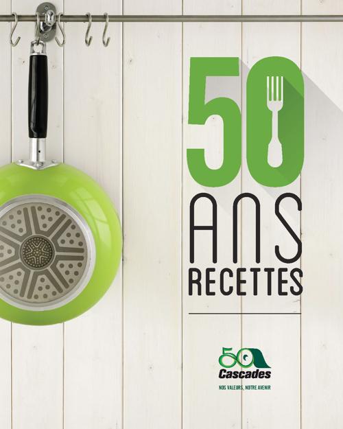 50 ans : 50 recettes