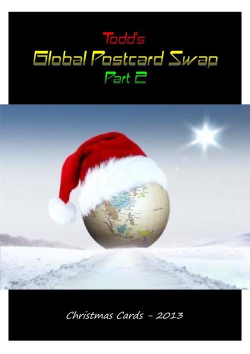 Todd's Global Postcard Swap - Christmas Cards 2013