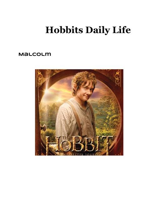Hobbit's Daily Life