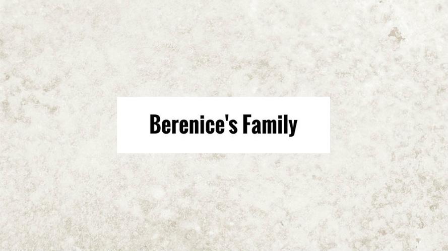 Berenice's Family