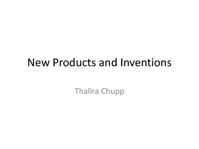 New Products and Inventions
